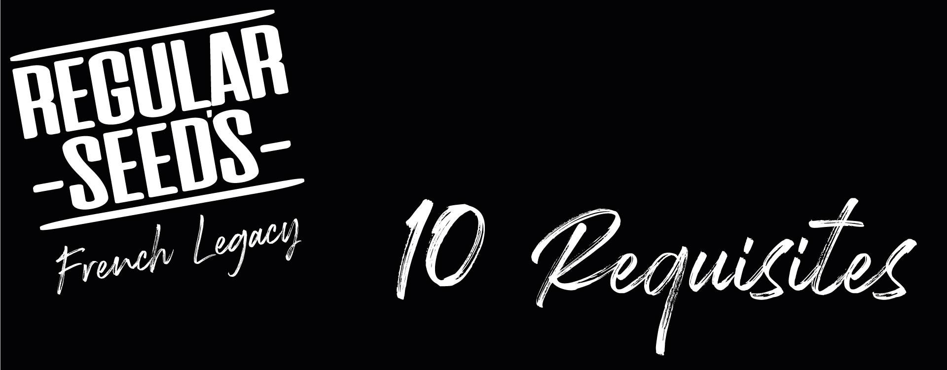 10 Requisites